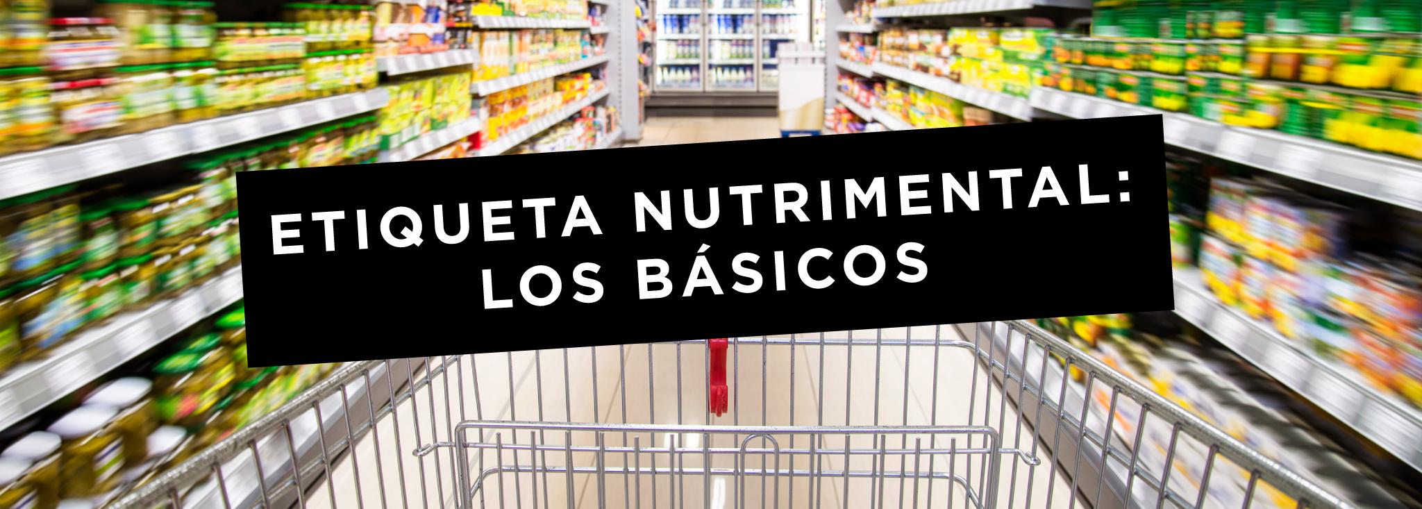 Algunos Ingredientes en las Etiquetas Nutrimentales